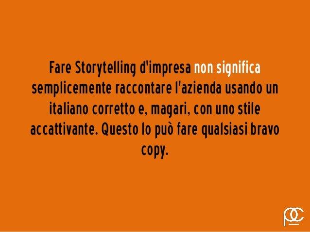 Storytelling: istruzioni per l'uso. Slide 3