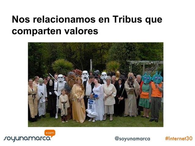 Las tribus comparten una visión y unos valores trasmitidos a través de experiencias