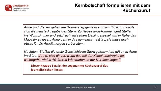 www.kompetenzzentrum-kommunikation.de 20 Kernbotschaft formulieren mit dem Küchenzuruf Anne und Steffen gehen am Donnersta...