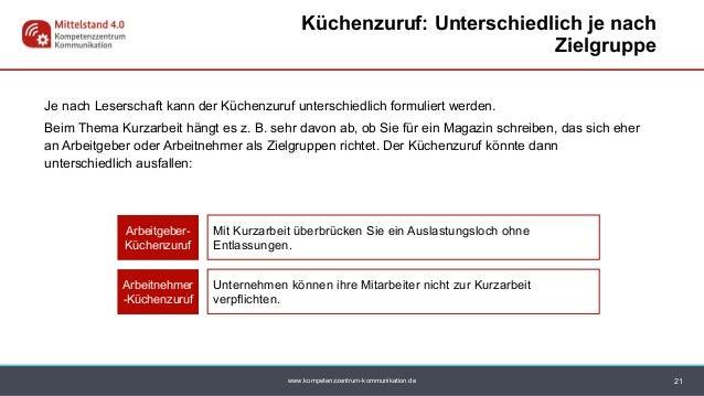 www.kompetenzzentrum-kommunikation.de Je nach Leserschaft kann der Küchenzuruf unterschiedlich formuliert werden. Beim The...