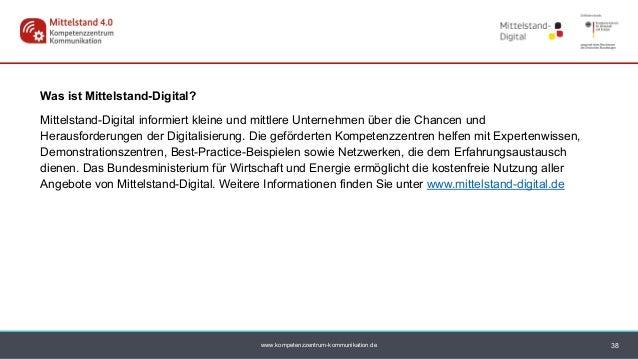 www.kompetenzzentrum-kommunikation.de Was ist Mittelstand-Digital? Mittelstand-Digital informiert kleine und mittlere Unte...
