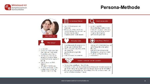 www.kompetenzzentrum-kommunikation.de Persona-Methode 8