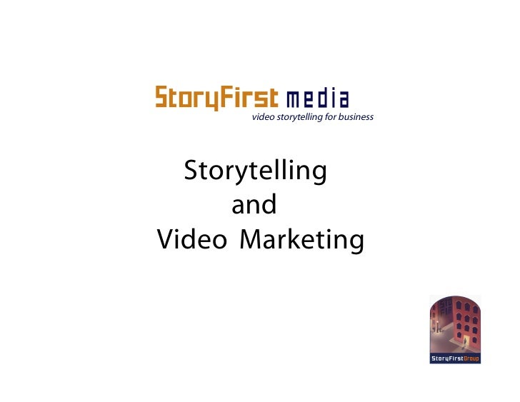 video storytelling for business       Storytelling       and Video Marketing
