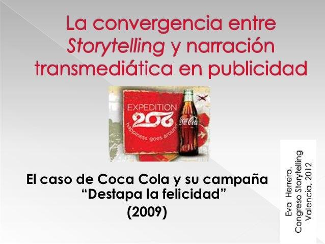 Congreso Storytelling                                      Valencia, 2012                                       Eva Herrer...