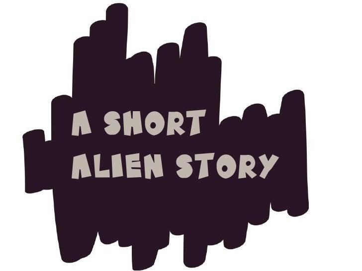 a short Alien story