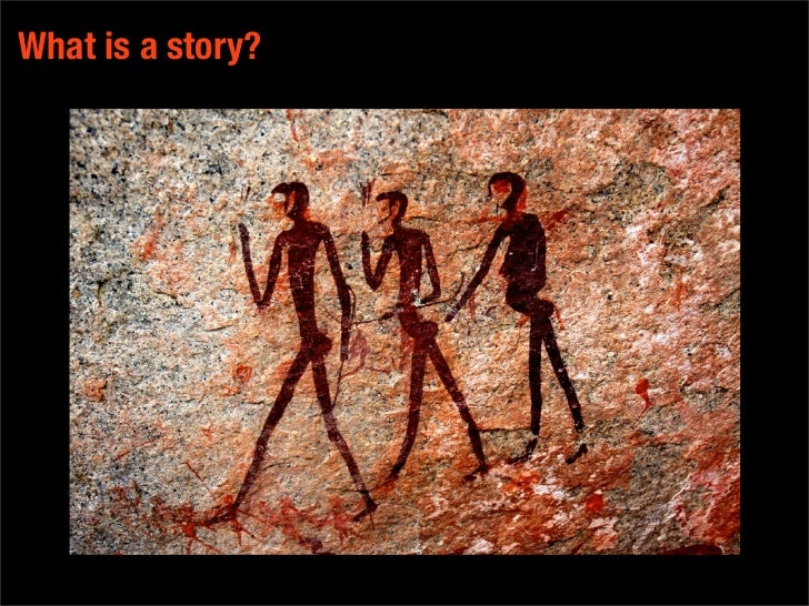 What is a story?