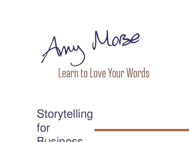 Storytelling for