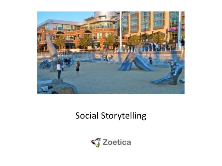 Social Storytelling<br />