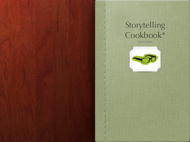 StorytellingCookbook*   *Micro-Edition