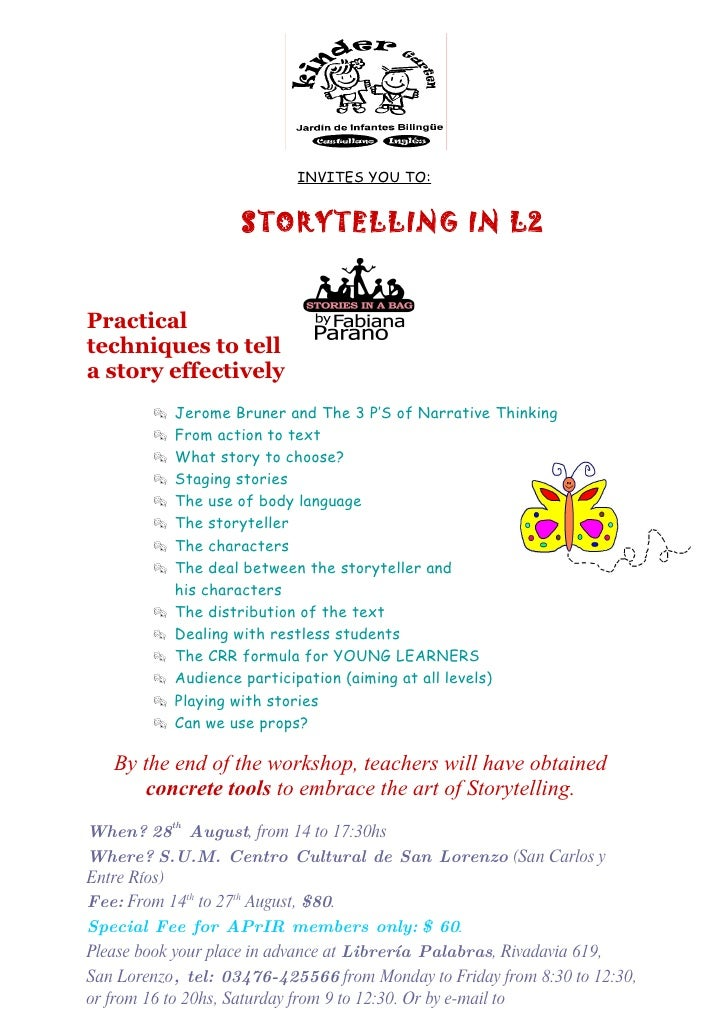 INVITES YOU TO:                       STORYTELLING IN L2   Practical techniques to tell a story effectively            Je...