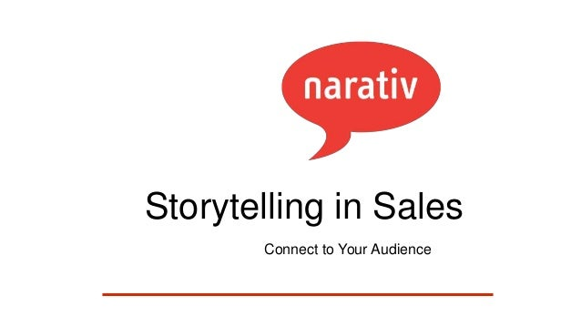 Storytelling in Sales Connect to Your Audience