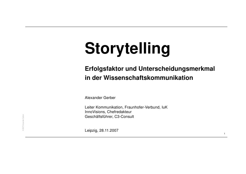 Storytelling                           Erfolgsfaktor d U t                           E f l f kt und Unterscheidungsmerkmal...