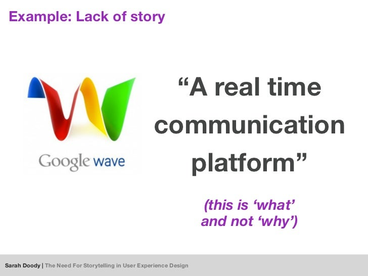 "Example: Lack of story                                                      ""A real time                                  ..."