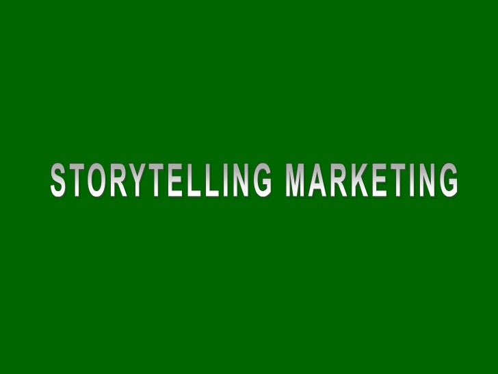 Table of contents• My story• What is the storytelling ?• What is the storytelling marketing ?
