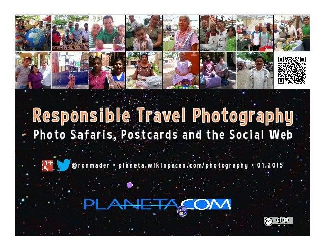 Photo Safaris, Postcards and the Social Web @ r o n m a d e r • p l a n e t a . w i k i s p a c e s . c o m / p h o t o g ...