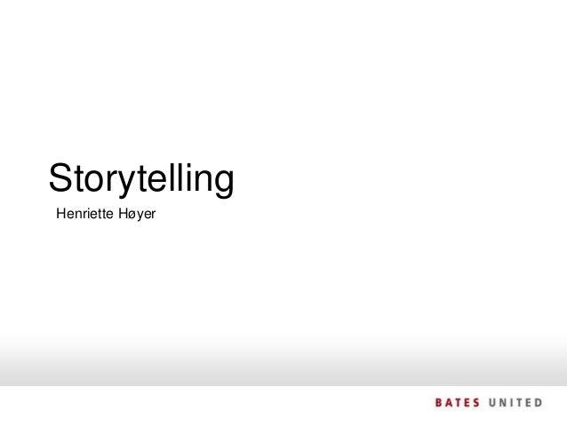 Storytelling   Henriette HøyerSIDE