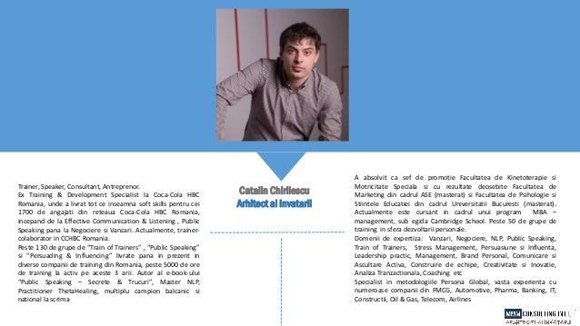Trainer, Speaker, Consultant, Antreprenor. Ex Training & Development Specialist la Coca-Cola HBC Romania, unde a livrat to...
