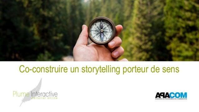 Co-construire un storytelling porteur de sens