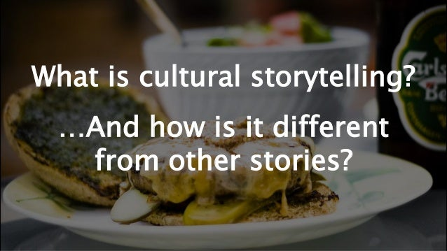 Webinar 2: Cultural Storytelling: The Good, the Bad, and the Ugly Slide 3
