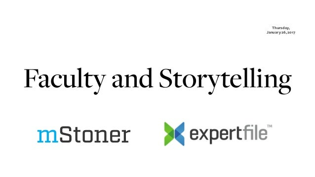 Faculty and Storytelling Thursday, January 26, 2017