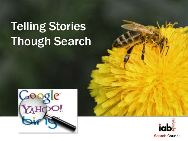 Telling Stories Though Search  Search Council