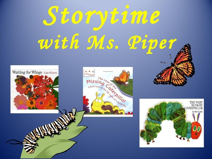 Storytime  with Ms. Piper