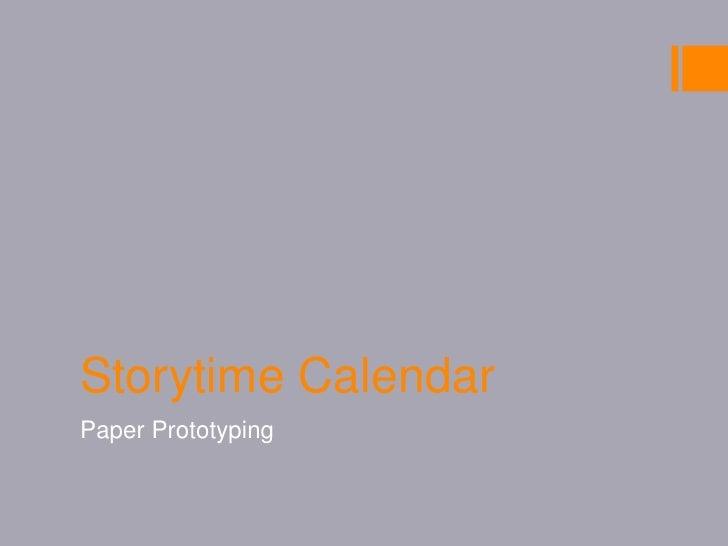 Storytime Calendar<br />Paper Prototyping<br />