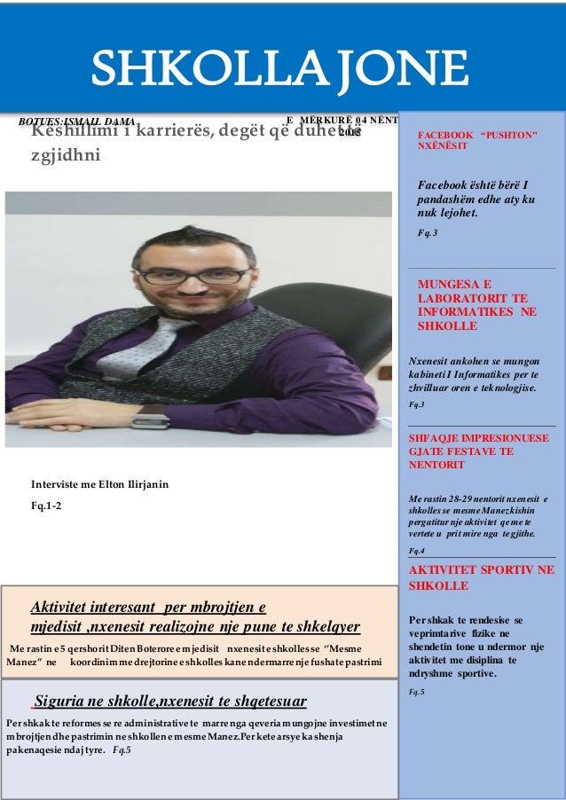 Këshillimi i karrierës, degët që duhet të zgjidhni Interviste me Elton Ilirjanin Fq.1-2 SHKOLLAJONE BOTUES:ISMAIL DAMA E M...