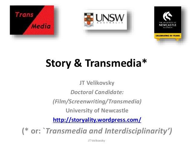Story & Transmedia 2014 JT Velikovsky