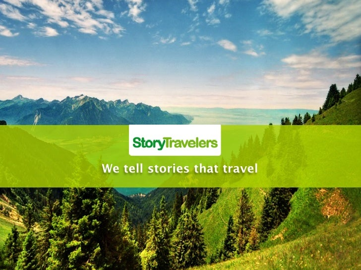 We tell stories that travel