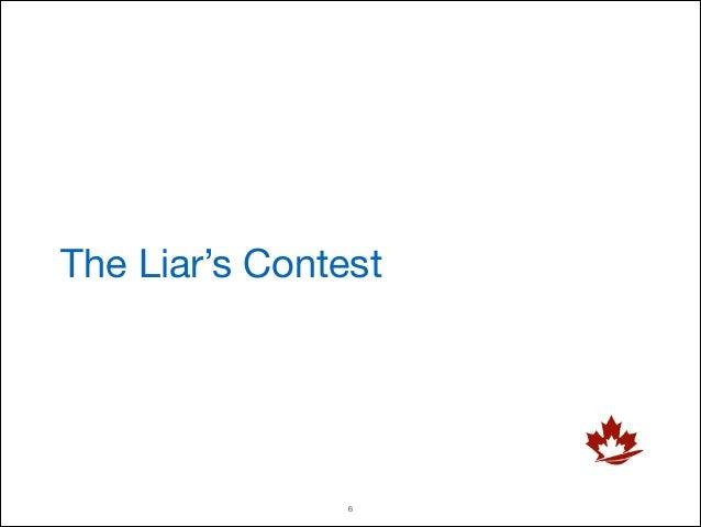The Liar's Contest  !6