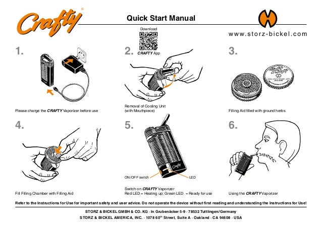 Please charge the CRAFTY Vaporizer before use Removal of Cooling Unit (with Mouthpiece) Download CRAFTY App Filling Aid fi...
