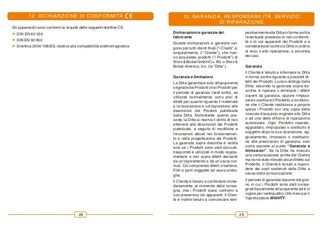 2928 Gli apparecchi sono conformi ai requisti delle seguenti direttive CE: DIN EN 60 335 DIN EN 60 950 Direttiva 2004/1...
