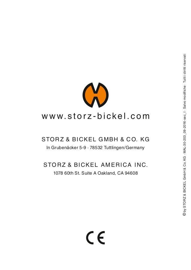 STORZ  BICKEL GMBH  CO. KG In Grubenäcker 5-9 · 78532 Tuttlingen/Germany STORZ  BICKEL AMERICA INC. 1078 60th St. Suite A ...