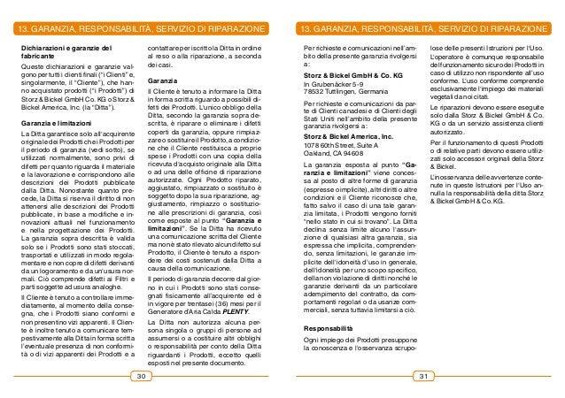 """3130 Dichiarazioni e garanzie del fabricante Queste dichiarazioni e garanzie val- gono per tutti i clienti finali (""""i Clie..."""