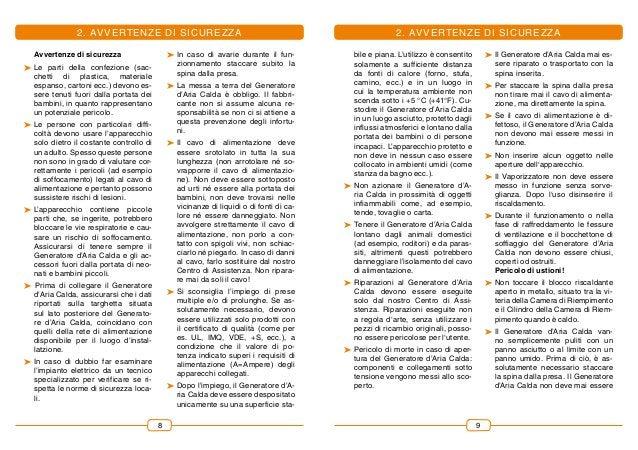 98 2. Avvertenze DI SICUREZZA Avvertenze di sicurezza �Le parti della confezione (sac- chetti di plastica, materiale espa...