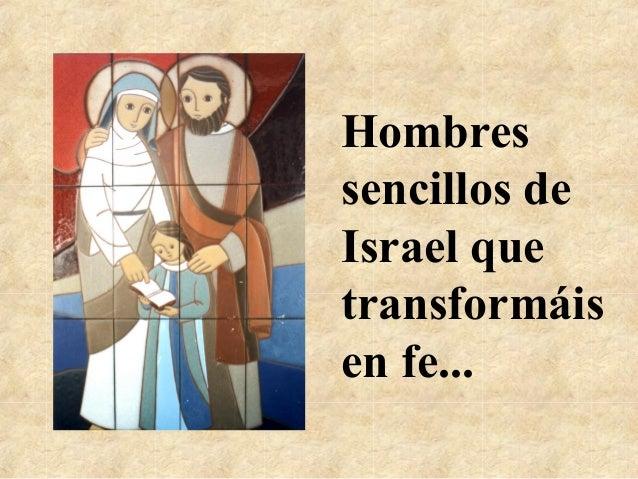 Hombressencillos deIsrael quetransformáisen fe...