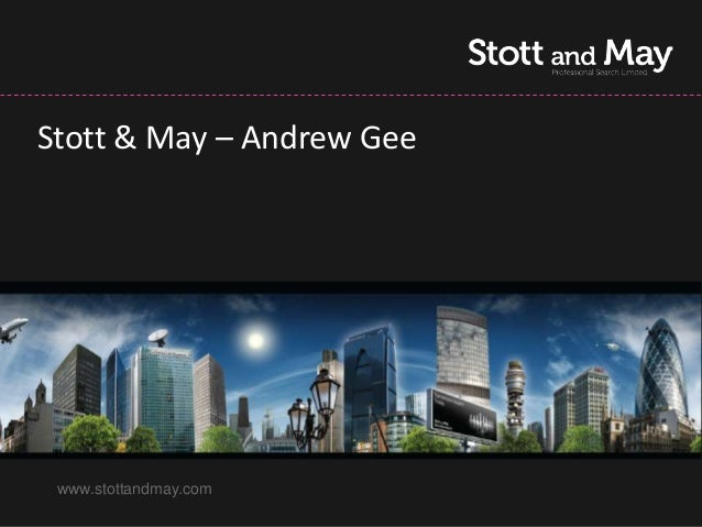 Stott & May – Andrew Gee www.stottandmay.com