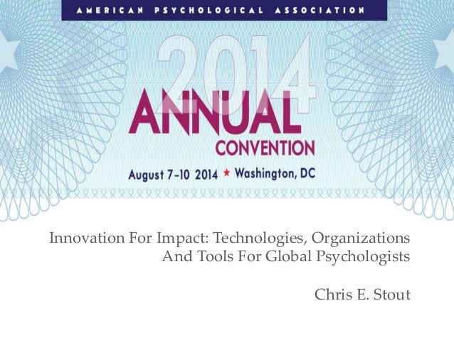Innovation For Impact: Technologies, Organizations And Tools For Global Psychologists Chris E. Stout