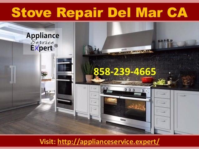 858-239-4665 Stove Repair Del Mar CA Visit: http://applianceservice.expert/