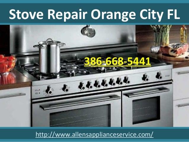 Stove Repair Orange City Fl 386 668 5441