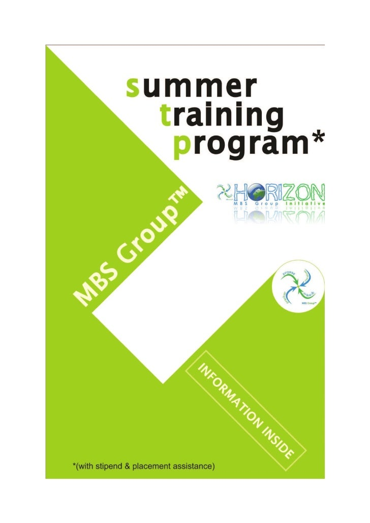SUMMER TRAINING PROGRAMS WITH PLACEMENT ASSISTANCEIntroduction: HoriZON's summer training program is committed to give you...