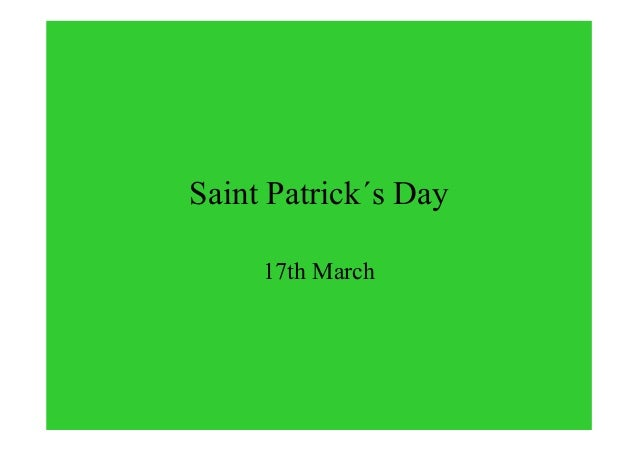 Saint Patrick´s Day 17th March