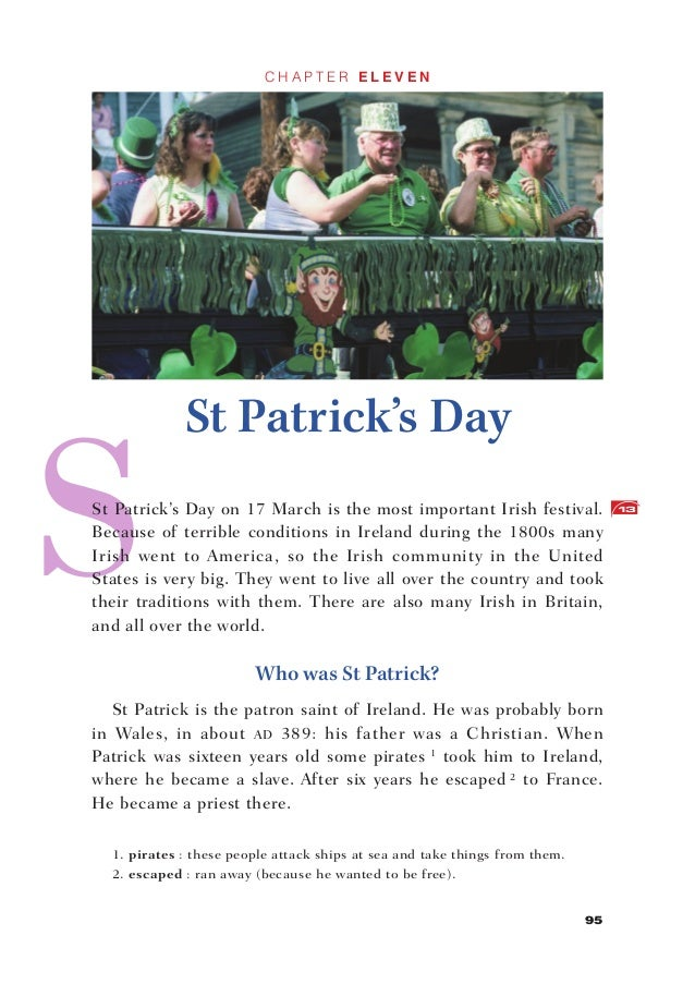 CHAPTER ELEVEN             St Patrick's DaySt Patrick's Day on 17 March is the most important Irish festival.             ...