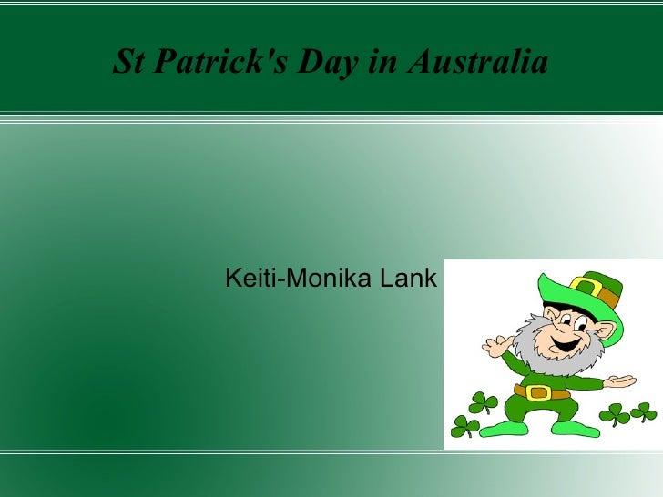 St Patrick's Day in Australia Keiti-Monika Lank