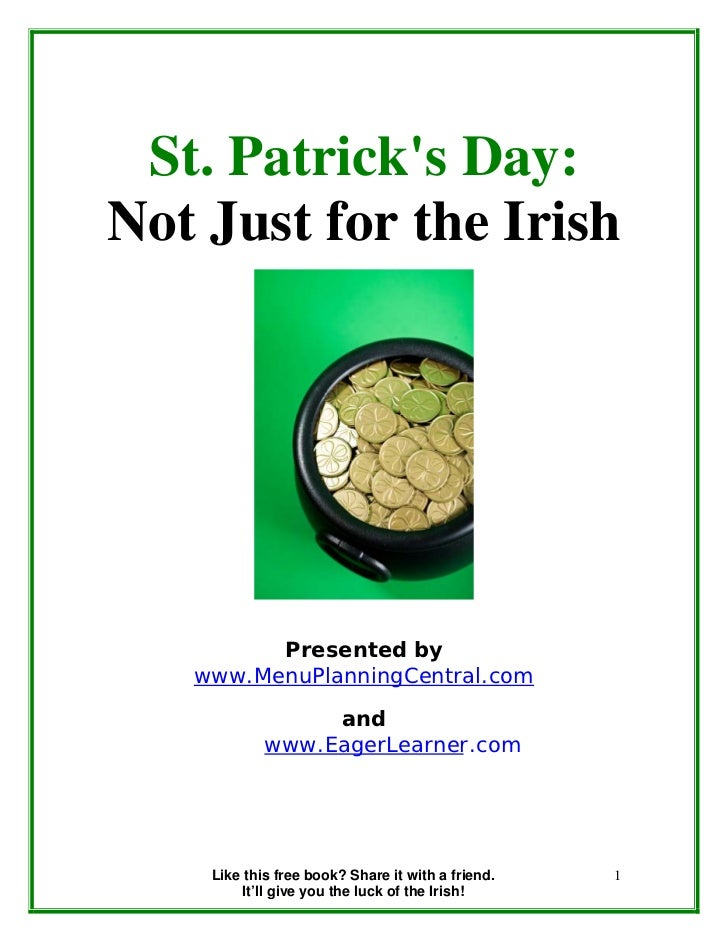 St. Patricks Day:Not Just for the Irish         Presented by   www.MenuPlanningCentral.com                 and            ...