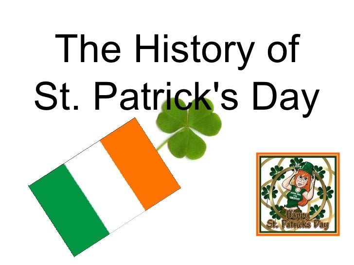 The History of St. Patrick's Day<br />