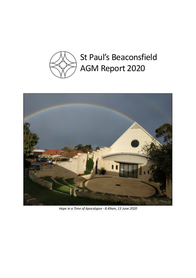 Hope in a Time of Apocalypse - 8.49am, 13 June 2020 St Paul's Beaconsfield AGM Report 2020
