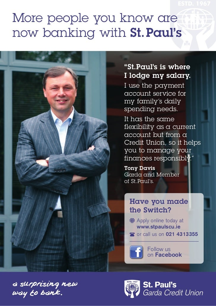 "More people you know arenow banking with St.Paul's                 ""St.Paul's is where                 I lodge my salary. ..."