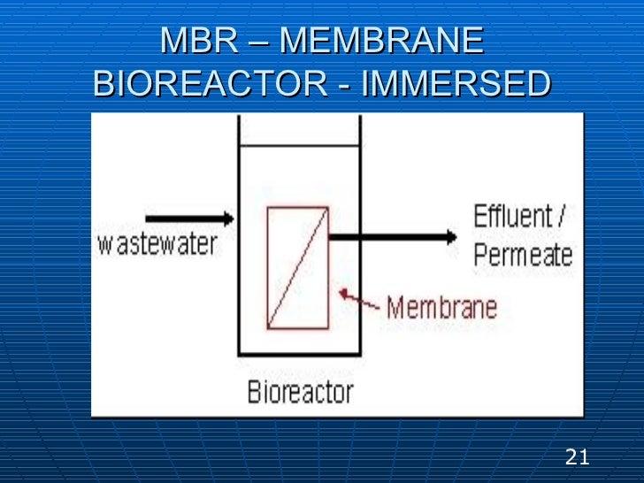 MBR – MEMBRANE BIOREACTOR - IMMERSED 21